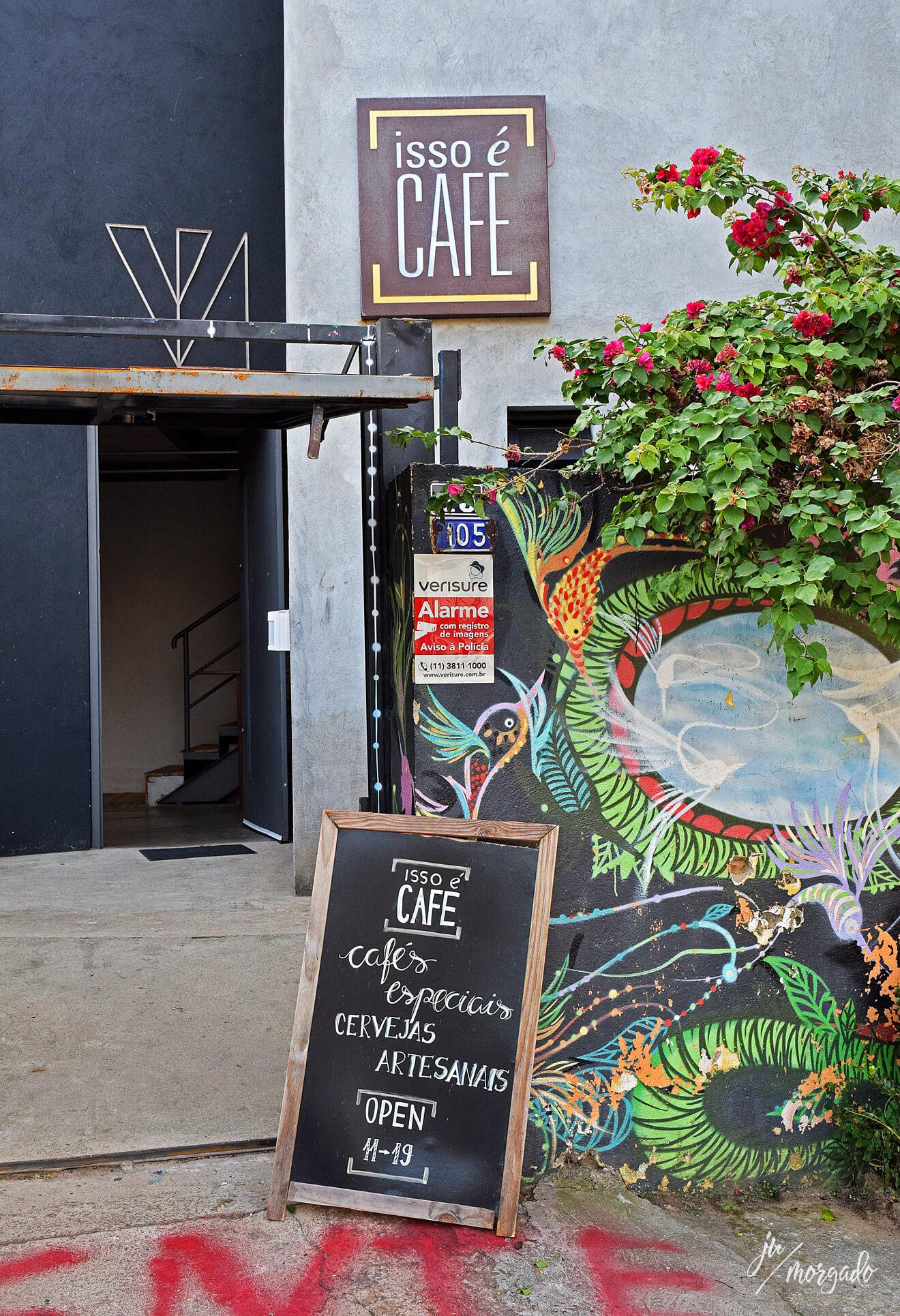 Entrada do Isso é Café em São Paulo